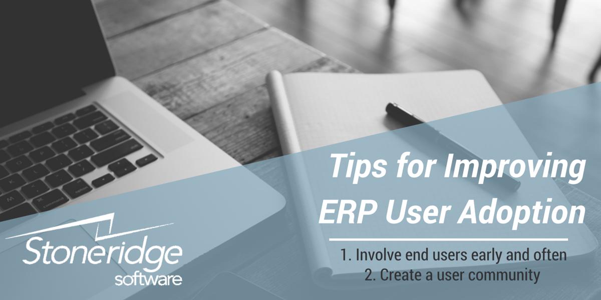 Tips for Improving ERP User Adoption