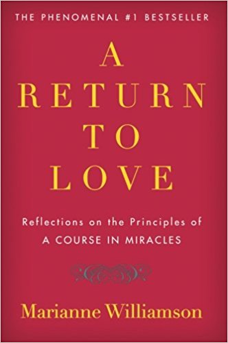 A Return to Love Marianne Williamson Summary