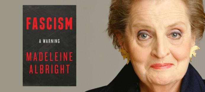 Fascism Madeleine Albright Review