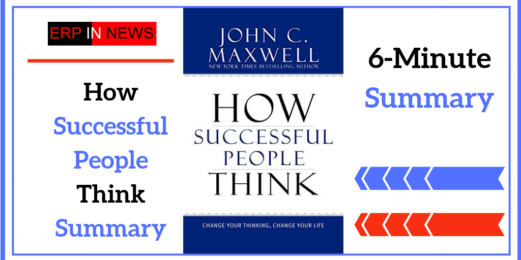 How Successful People Think summary