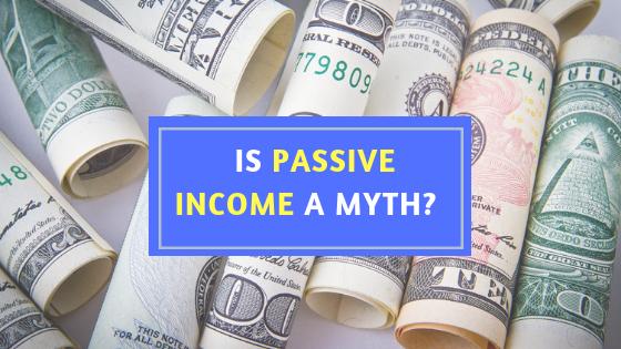 Passive income myth